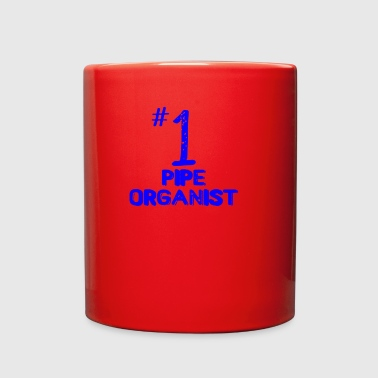 Number 1 Pipe Organist - Full Color Mug
