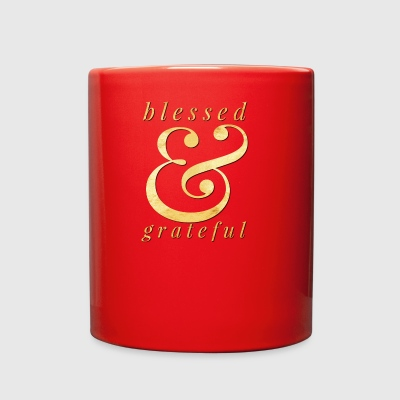 blessed and grateful - Full Color Mug
