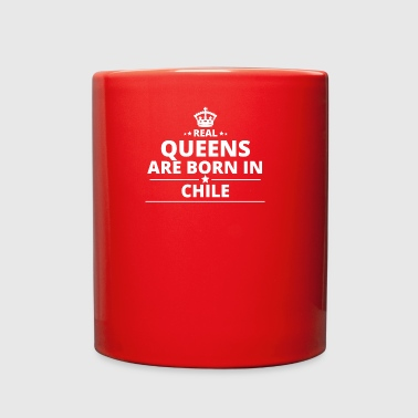LOVE GESCHENK queens born in CHILE - Full Color Mug