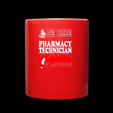 Be Nice To Pharmacy Aide Santa Watching - Full Color Mug