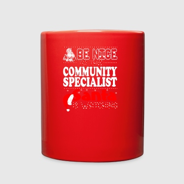 Be Nice To Community Specialist Santa Watching - Full Color Mug