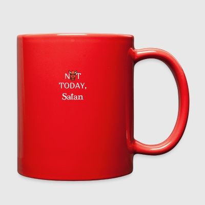 NOT TODAY - Full Color Mug
