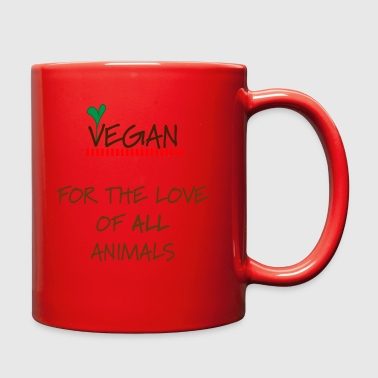 Vegan For the Love of ALL Animals - Full Color Mug