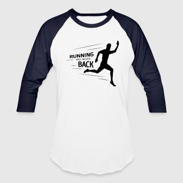 Marathon Running & Never Back | Inspirational T Shirt - Baseball T-Shirt
