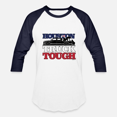 Truck Tough Houston, Truck Tough! - Baseball T-Shirt