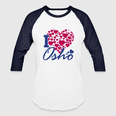 I Love Osho - Baseball T-Shirt