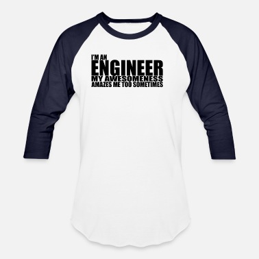 Awesome Engineer Engineer Awesomeness - Baseball T-Shirt