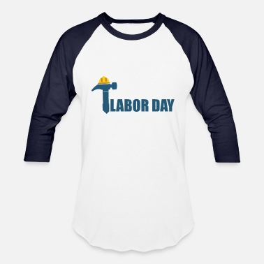 68c376acd Days Of The Week Labour Day - Day of the week - Unisex Baseball T-