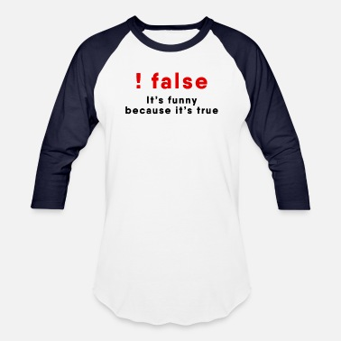Network Security Programmer Joke - !FALSE - Baseball T-Shirt