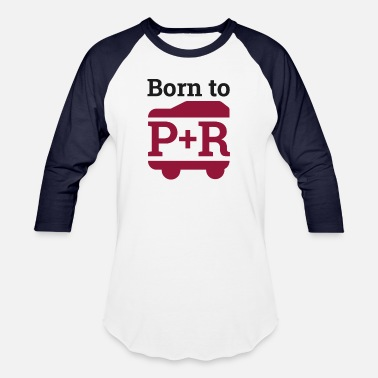 Born to Park & Ride - Funny RV Shirt - Baseball T-Shirt