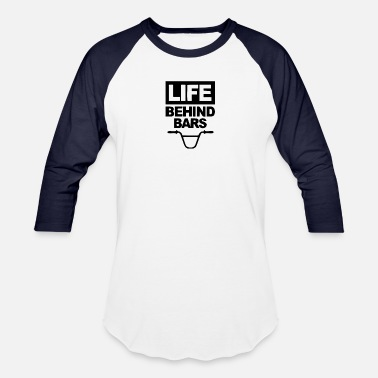 Life Bar life behind bars - Unisex Baseball T-Shirt