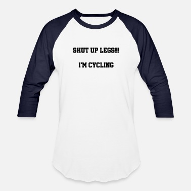 Up Shut up legs !!! - Baseball T-Shirt