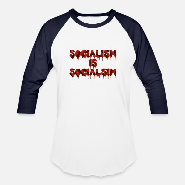 Not Social Socialism is Socialism - Baseball T-Shirt