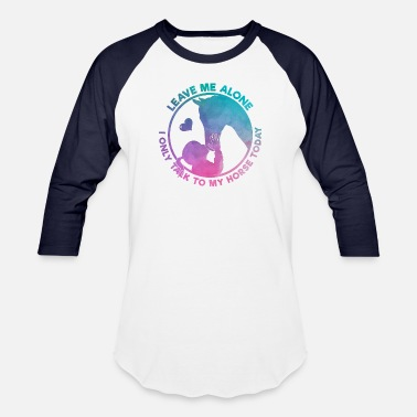 Horse Fan Equestrian Women Girls Love Their Horses Gift - Unisex Baseball T-Shirt