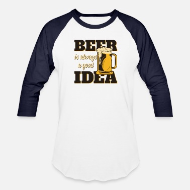 Beer Ideas Beer? Good Idea ! - Baseball T-Shirt