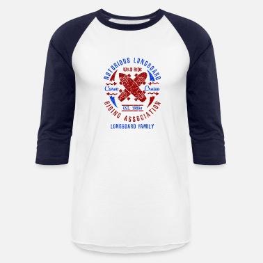 3369c58bb Dancing Longboard Notorious Longboard Riding Carve Cruise Gift - Unisex  Baseball T-Shirt
