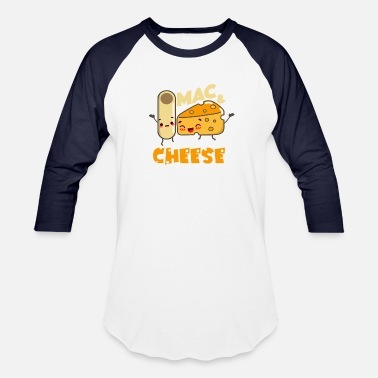 Cheese Funny Mac and Cheese Macaroni Food Lover Gift - Unisex Baseball T-Shirt
