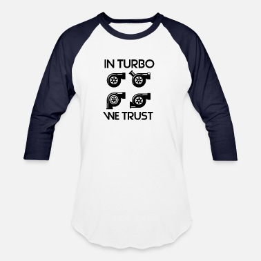 Boost Turbo Turbo Car Tuner Boost - Baseball T-Shirt