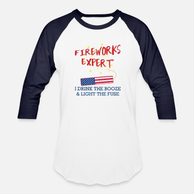 Fireworks 4th of July Funny Fireworks Expert Independence - Unisex Baseball T-Shirt