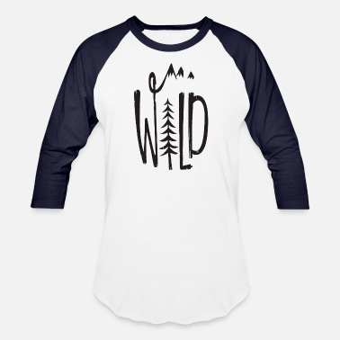 Wild Style Style wild forest - Baseball T-Shirt