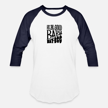 Its Good To Be The King its all good baby bay bee 01 - Baseball T-Shirt
