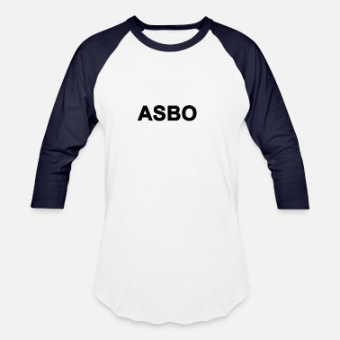 Behaviour Anti Social Behaviour Order - Unisex Baseball T-Shirt