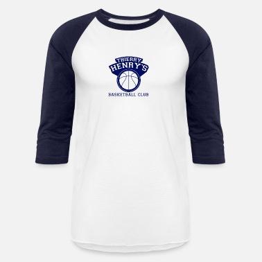 61d8180521d Thierry Henry s Basketball Club New - Unisex Baseball T-Shirt