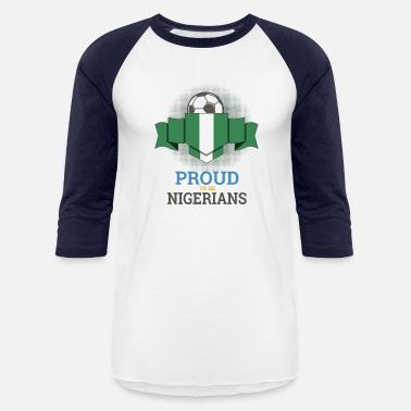 Football Nigerians Nigeria Soccer Team Sports - Unisex Baseball T-Shirt 85d66b485