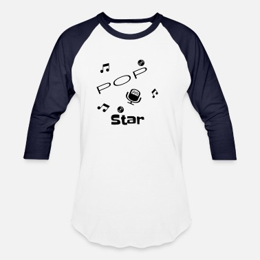 Pop Star POP Star,Singer,Hitparade,Gift,Happy - Unisex Baseball T-Shirt