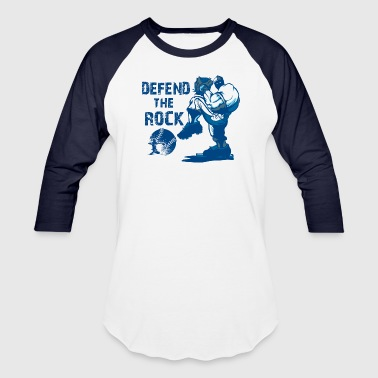 Defend the Rock - Baseball T-Shirt