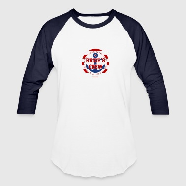 brides_crew_ahoi - Baseball T-Shirt