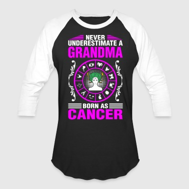 Astronomy Never Underestimate A Grandma Born As Cancer - Baseball T-Shirt