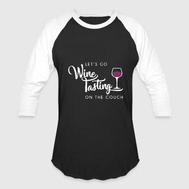 Preggie Wine - wine tasting on the couch ,funny cute wi - Baseball T-Shirt