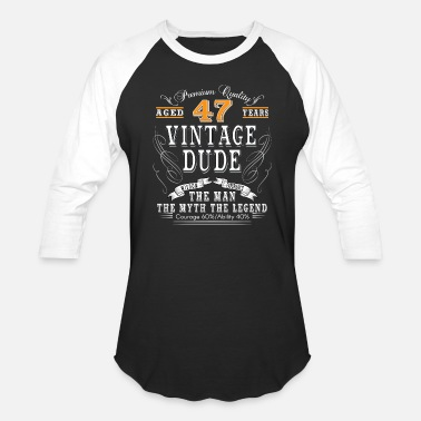 Age 47 VINTAGE DUDE AGED 47 YEARS - Baseball T-Shirt