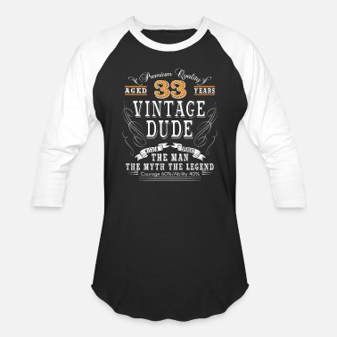 33th Age Birthday VINTAGE DUDE AGED 33 YEARS - Baseball T-Shirt