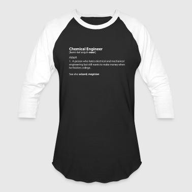 Chemical Chemical Engineering T Shirt - Chemical Engineer - Baseball T-Shirt