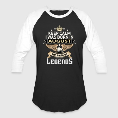 BORN IN AUGUST - Baseball T-Shirt