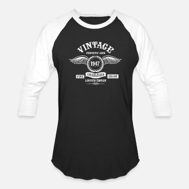 Aged To Perfection Vintage Perfectly Aged 1947 - Unisex Baseball T-Shirt