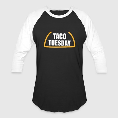 Tuesday Taco tuesday - Baseball T-Shirt