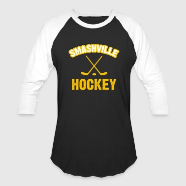 Smashville Hockey Smashville Hockey - Baseball T-Shirt