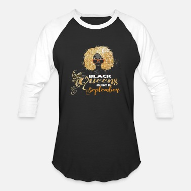 Black Queen Black Queens Are Born In September - Baseball T-Shirt
