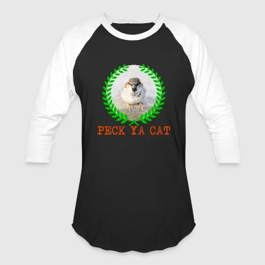Sparrow - Peck Ya Cat - Baseball T-Shirt