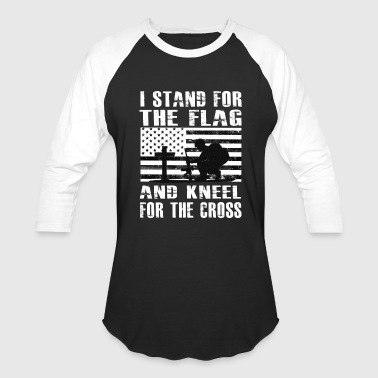 Flag I Stand For The Flag And Kneel For The Cross Shirt - Baseball T-Shirt