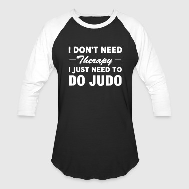 Do Judo Shirt - Baseball T-Shirt