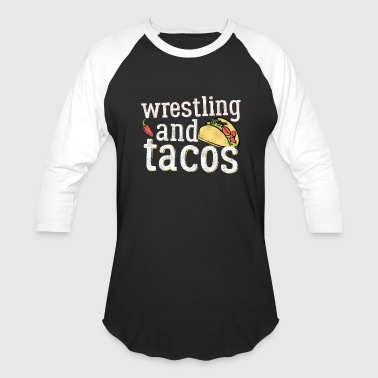 Wrestling Tacos And White Gift Light - Baseball T-Shirt