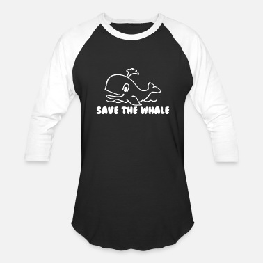 Save The World SAVE THE WHALE - Baseball T-Shirt