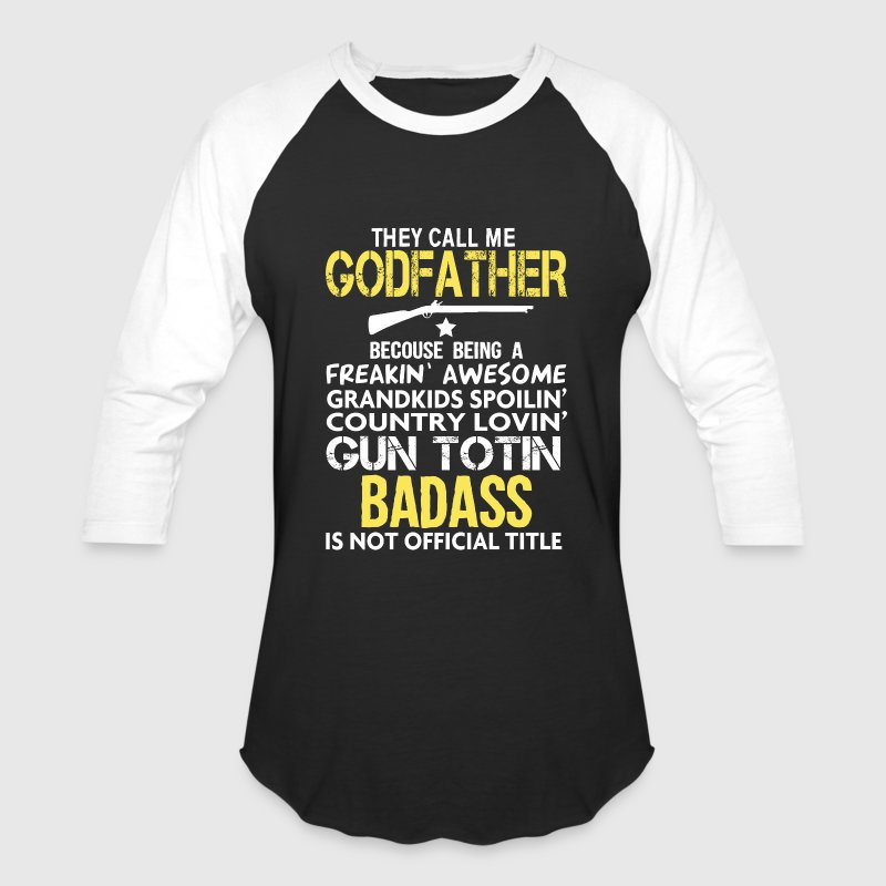 BADASS GODFATHER - Baseball T-Shirt