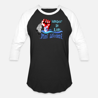 Water Is Life Water is Life - Mni Wiconi - Baseball T-Shirt