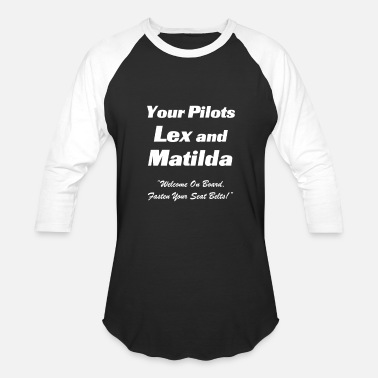 Matilda Your pilots lex and matilda - Baseball T-Shirt