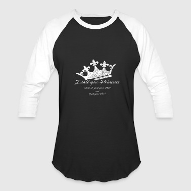Crown - I call you Princess - Baseball T-Shirt